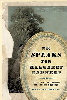 Image for Who Speaks for Margaret Garner?
