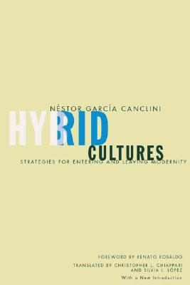 Image for Hybrid Cultures: Strategies for Entering and Leaving Modernity