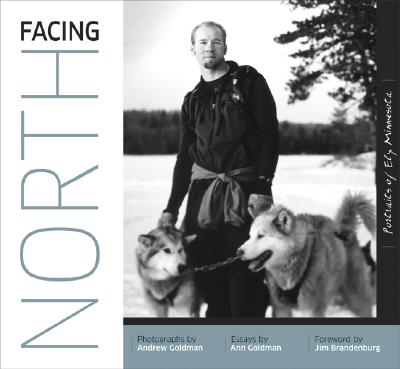 Image for Facing North: Portraits of Ely, Minnesota
