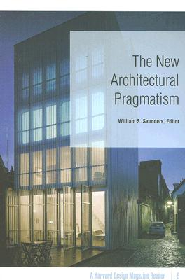 Image for The New Architectural Pragmatism: A Harvard Design Magazine Reader