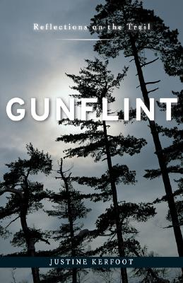 Image for Gunflint: Reflections on the Trail