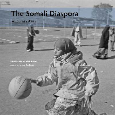 Image for The Somali Diaspora: A Journey Away