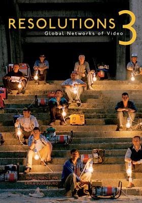 Image for Resolutions 3: Global Networks of Video