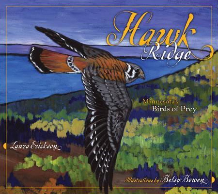 Hawk Ridge: Minnesota's Birds of Prey, Erickson, Laura