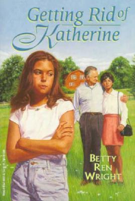 Getting Rid of Katherine, Betty Ren Wright