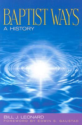 Image for Baptist Ways: A History