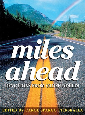 Image for Miles Ahead: Devotions from Older Adults