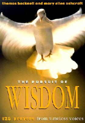 Image for The Pursuit of Wisdom: 125 Prayers from Timeless Voices