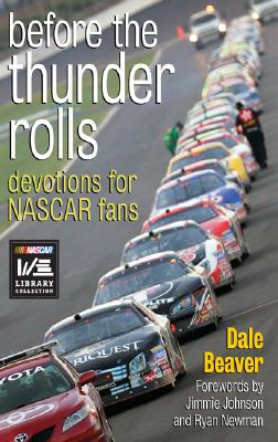 Image for Before the Thunder Rolls: Devotions for Nascar Fans (Signed)