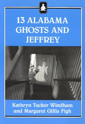 Image for Thirteen Alabama Ghosts and Jeffrey (Jeffrey Books)