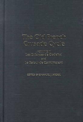 Image for Les Enfances Godefroi and Le Retour de Cornumarant: Volume 3 of the Old French Crusade Cycle