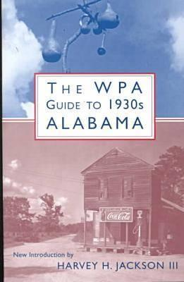 Image for The WPA Guide to 1930s Alabama