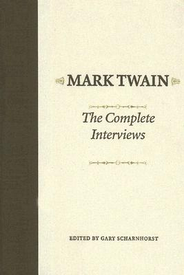 Image for MARK TWAIN: THE COMPLETE INTERVIEWS
