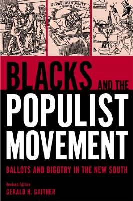 Image for Blacks and the Populist Movement: Ballots and Bigotry in the New South