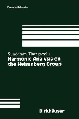 Harmonic Analysis on the Heisenberg Group (Progress in Mathematics)