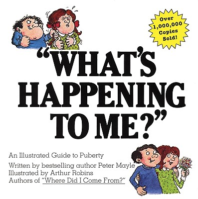Image for What's Happening to Me? A guide to puberty
