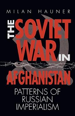The Soviet War in Afghanistan, Hauner, Milan