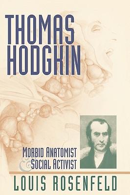 Thomas Hodgkin, Rosenfeld, Louis R.