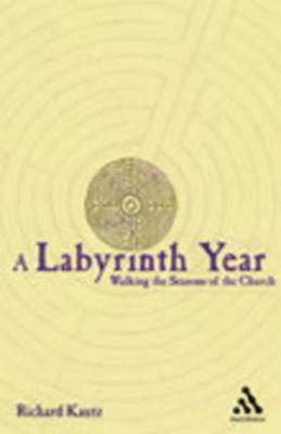 Image for A Labyrinth Year: Walking the Seasons of the Church