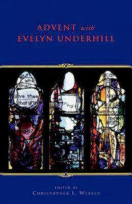 Image for Advent With Evelyn Underhill
