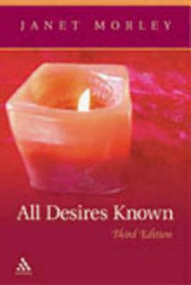 Image for All Desires Known: Third Edition