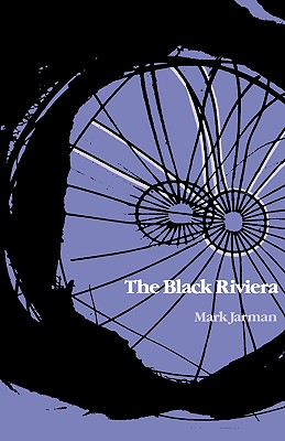 The Black Riviera (Wesleyan Poetry Series), Jarman, Mark