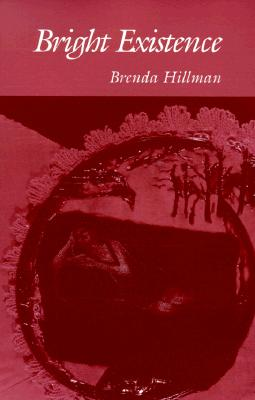 Image for Bright Existence (Wesleyan Poetry Series)