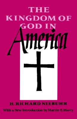 The Kingdom of God in America, Niebuhr, H. Richard