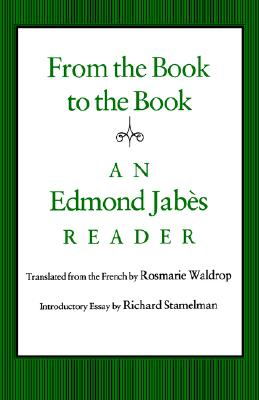 Image for From the Book to the Book: An Edmond Jabes Reader