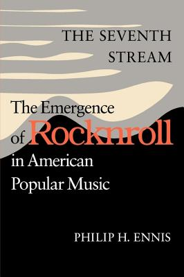 Image for The Seventh Stream: The Emergence of Rocknroll in American Popular Music