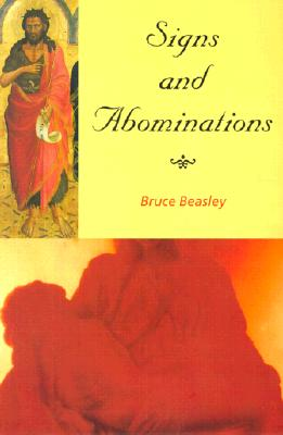 Signs and Abominations (Wesleyan Poetry), Bruce Beasley