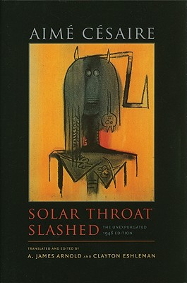 Image for Solar Throat Slashed: The Unexpurgated 1948 Edition (Wesleyan Poetry Series)