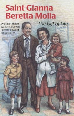 Image for Saint Gianna Beretta Molla: The Gift of Life (Encounter the Saints)