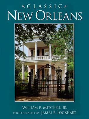 Image for Classic New Orleans (Golden Coast Books)