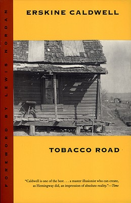 Tobacco Road: A Novel (Brown Thrasher Books Ser.), Caldwell, Erskine; Nordan, Lewis [Foreword]