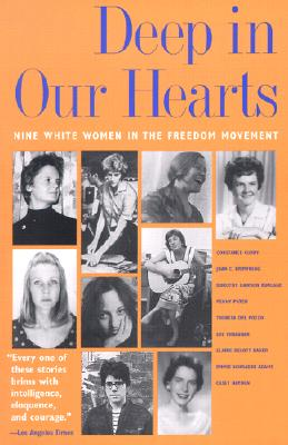 Image for Deep in Our Hearts: Nine White Women in the Freedom Movement