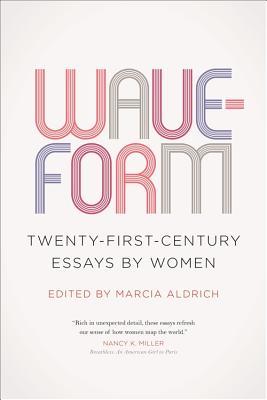Image for Waveform: Twenty-First-Century Essays by Women