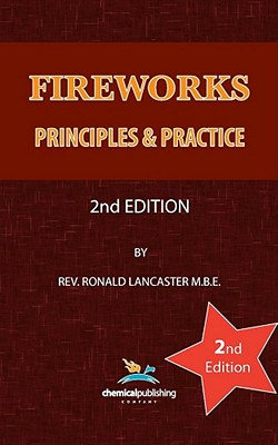 Fireworks, Principles and Practice, 2nd Edition, Lancaster, Ronald