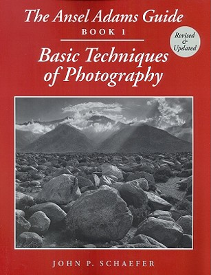 Image for The Ansel Adams Guide: Basic Techniques of Photography - Book 1 (Ansel Adams's Guide to the Basic Techniques of Photography)