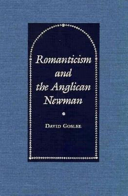 Image for Romanticism and the Anglican Newman