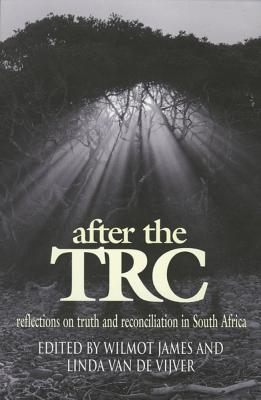 Image for After the TRC: Reflections on Truth and Reconciliation