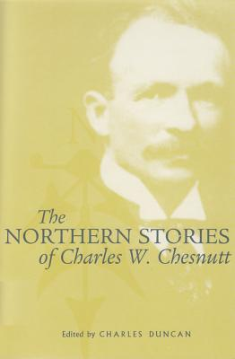 Image for The Northern Stories of Charles W. Chesnutt