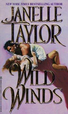 Wild Winds (Zebra Historical Romance), Janelle Taylor