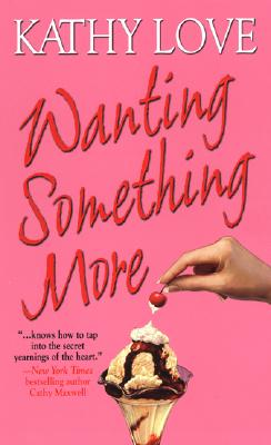 Image for Wanting Something More (Zebra Contemporary Romance)