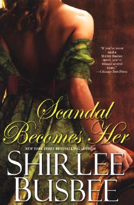 Scandal Becomes Her, Busbee, Shirlee