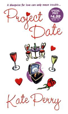 Project Date (Zebra Contemporary Romance), Kate Perry
