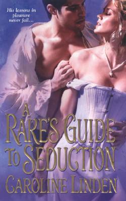 A Rake's Guide to Seduction, Linden, Caroline