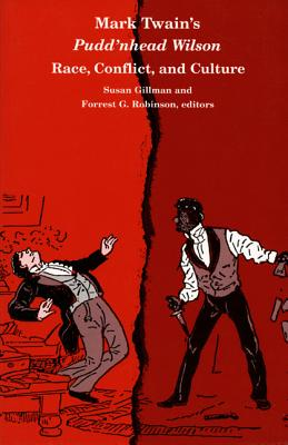 Image for Mark Twain's Pudd'nhead Wilson: Race, Conflict and Culture