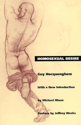 Homosexual Desire (Series Q), Guy Hocquenghem