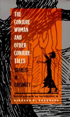 Image for The Conjure Woman and Other Conjure Tales